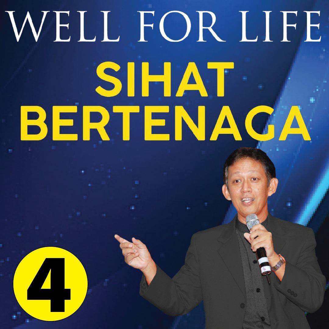 Well For Life – Sihat Bertenaga