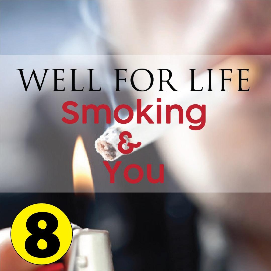 Well For Life – Smoke & You
